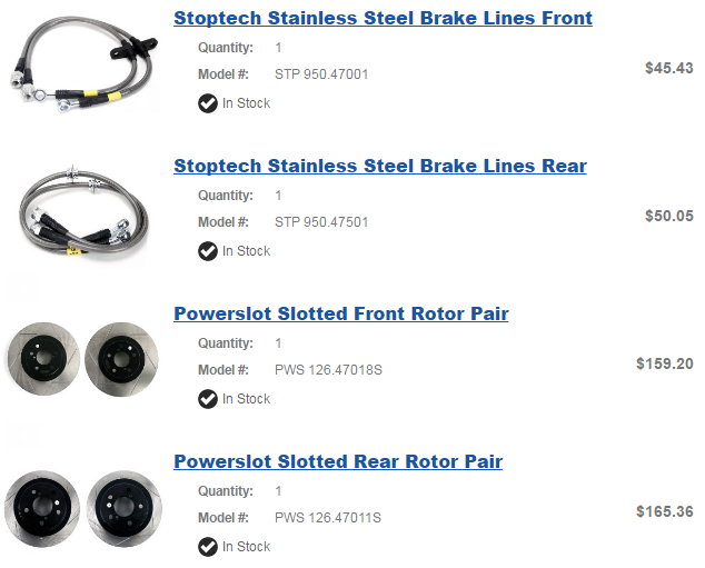 Brake Upgrades: Stainless steel brake lines and Powerslot rotors all the way around